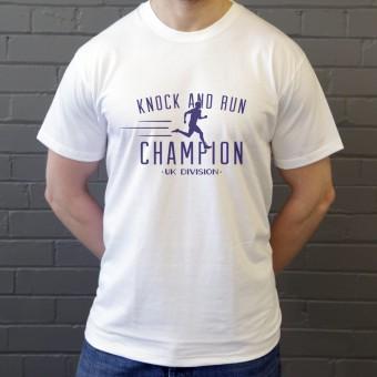 Knock and Run Champion T-Shirt