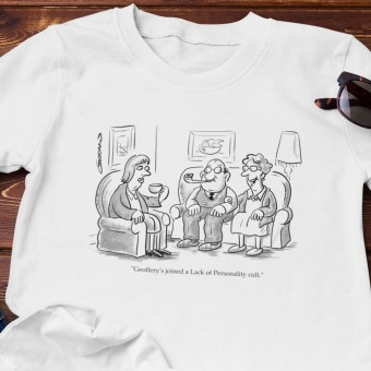 Geoffrey's Joined A Lack Of Personality Cult T-Shirt