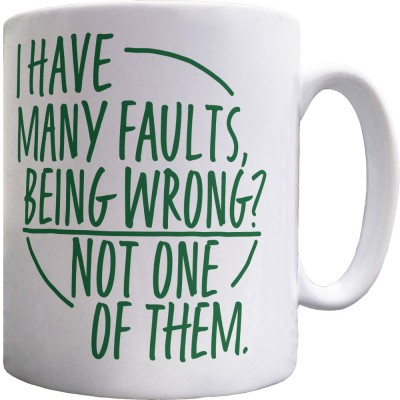 I have Many Faults Ceramic Mug