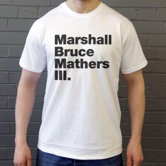 Marshall Bruce Mathers III T-Shirt