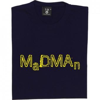 MDMA Madman T-Shirt