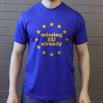 Missing EU Already T-Shirt