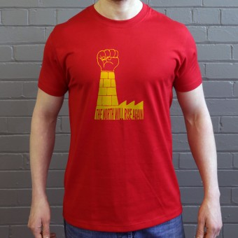 The North Will Rise Again (Paris 68 Parody) T-Shirt