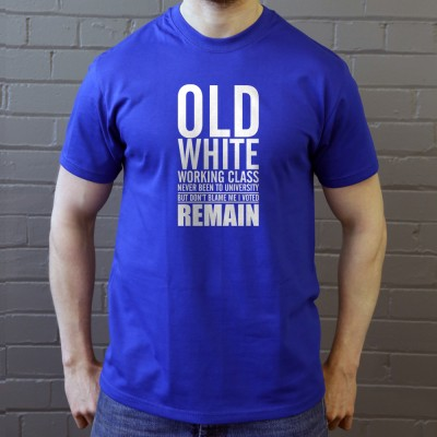 Old, White, Working Class: I Voted Remain