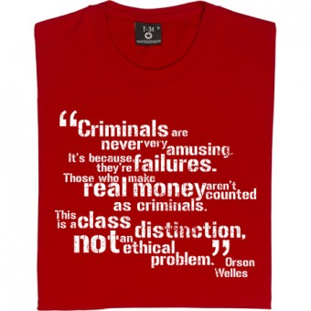 "Orson Welles ""Class Distinction"" Quote T-Shirt"