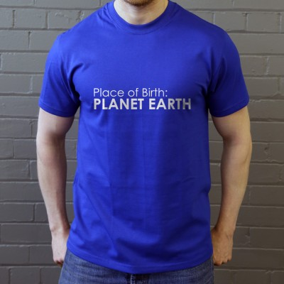 Place of Birth: Planet Earth