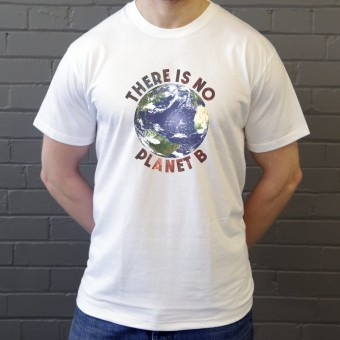 There Is No Planet B (Colour) T-Shirt