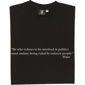 "Plato ""Politics"" Quote T-Shirt"