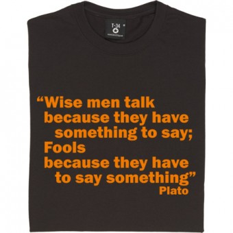 "Plato ""Wise Men"" Quote T-Shirt"