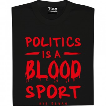 Politics Is A Blood Sport T-Shirt