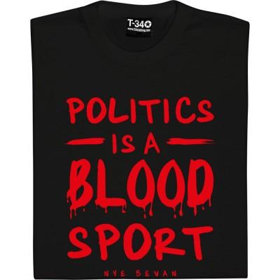 Politics Is A Blood Sport