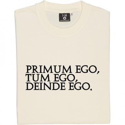 Primum Ego Tum Ego Deinde Ego