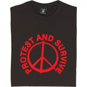 Protest And Survive T-Shirt