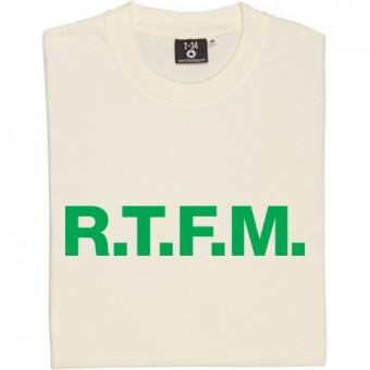 R.T.F.M. T-Shirt