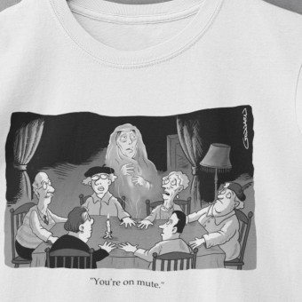 """You're On Mute"" Séance T-Shirt"