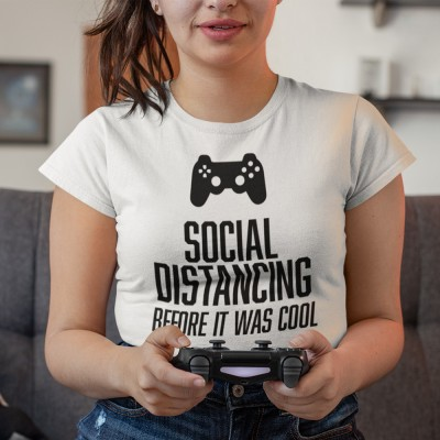 Social Distancing Before It Was Cool (Gamer)
