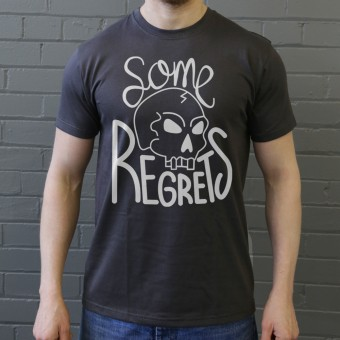 Some Regrets T-Shirt