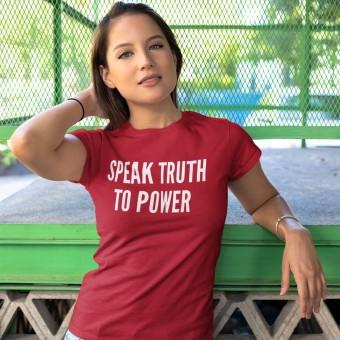 Speak Truth To Power T-Shirt