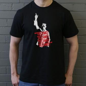 "Josef Stalin: ""Techno! Techno! Techno! Techno!"" T-Shirt"