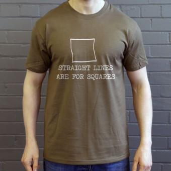 Straight Lines Are For Squares T-Shirt