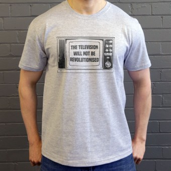 The Television Will Not Be Revolutionised T-Shirt