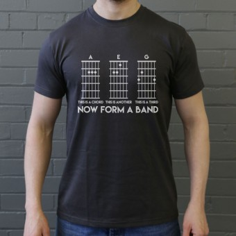This Is A Chord, Now Form A Band T-Shirt