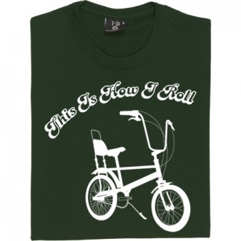 This Is How I Roll: Chopper T-Shirt