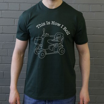 This Is How I Roll: Mobility Scooter T-Shirt