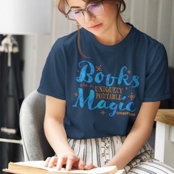 Books Are A Uniquely Portable Magic T-Shirt