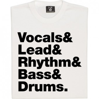 Vocals & Lead & Rhythm & Bass & Drums Line-Up T-Shirt