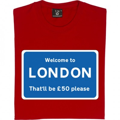 Welcome To London (Sign)