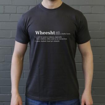 Wheesht Definition T-Shirt