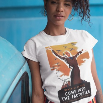 Women of Britain Come Into the Factories T-Shirt