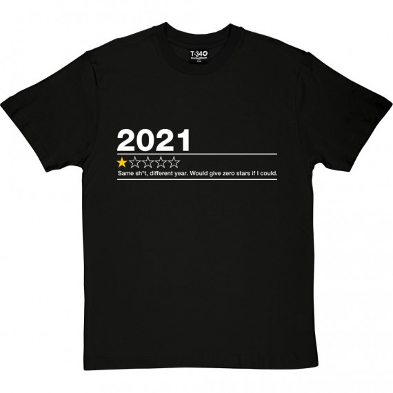 2021: One Star Review (Censored) T-Shirt