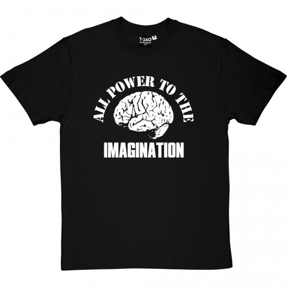 All Power The The Imagination T-Shirt