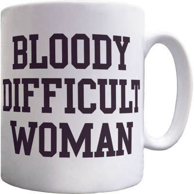 Bloody Difficult Woman Ceramic Mug