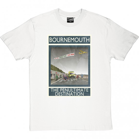 Bournemouth: The Penultimate Destination T-Shirt