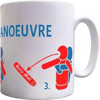 Bullsh*t Manoeuvre Ceramic Mug