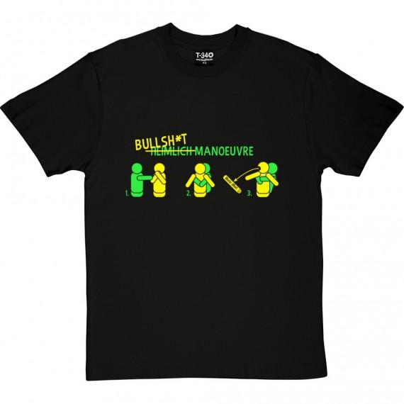 Bullsh*t Manoeuvre T-Shirt