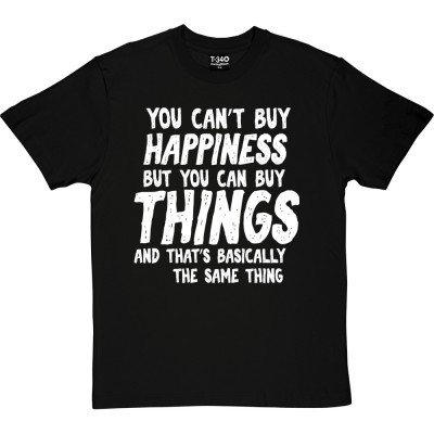 You Can't Buy Happiness Personalised
