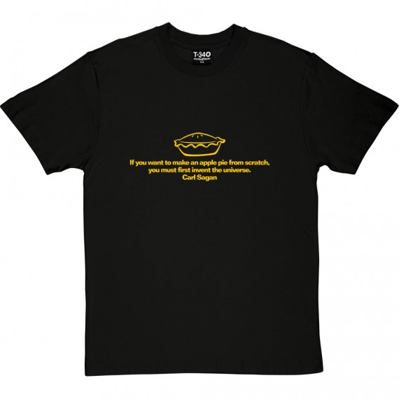 "Carl Sagan ""Apple Pie"" Quote T-Shirt"
