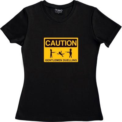 Caution Gentlemen Duelling