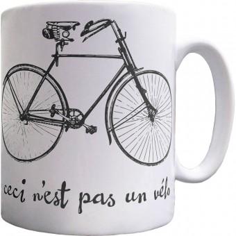 Ceci N'est Pas Un Velo Ceramic Mug