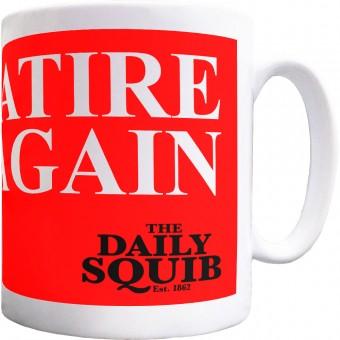 Official Daily Squib Make Satire Great Again Ceramic Mug