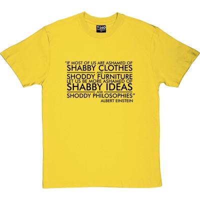"""Albert Einstein: """"Shabby Ideas"""" Quote"""