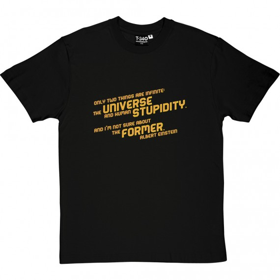 "Albert Einstein ""Stupidity"" Quote T-Shirt"