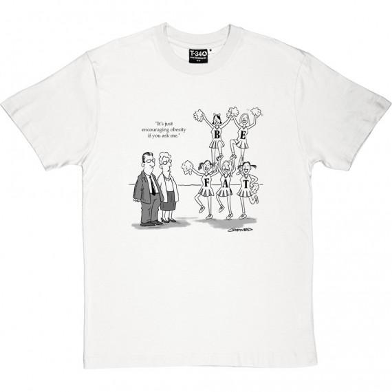 Encouraging Obesity T-Shirt