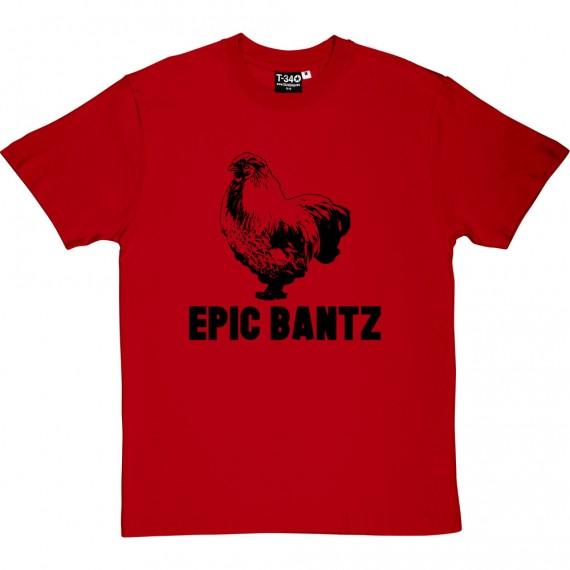 Epic Bantz T-Shirt
