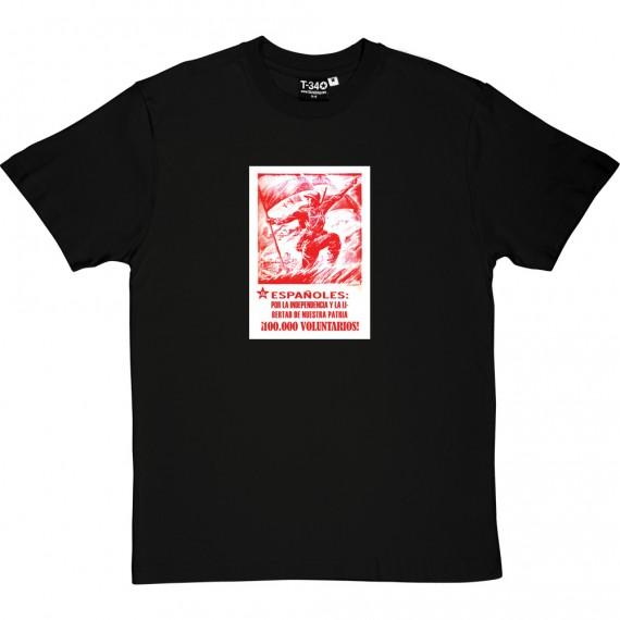 Espanoles Por La Independencia Y La Libertad De Nuestre Patria T-Shirt