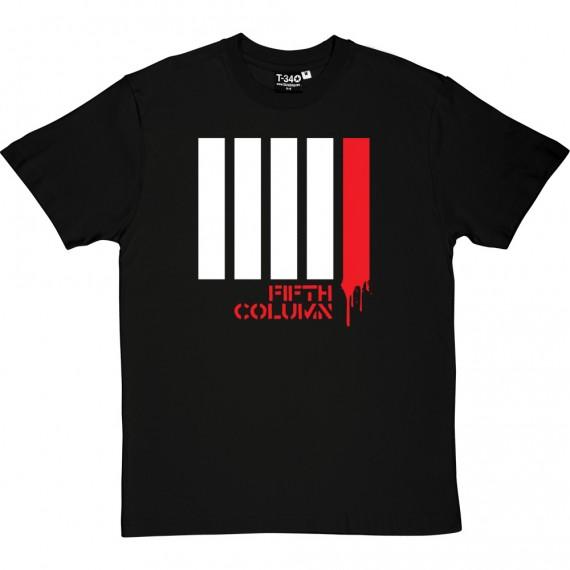 Fifth Column T-Shirt